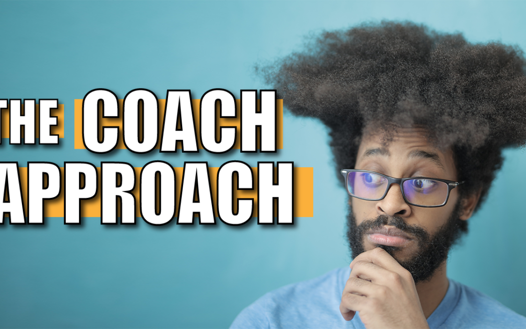 Applying Coaching Tools to Better Work and Life
