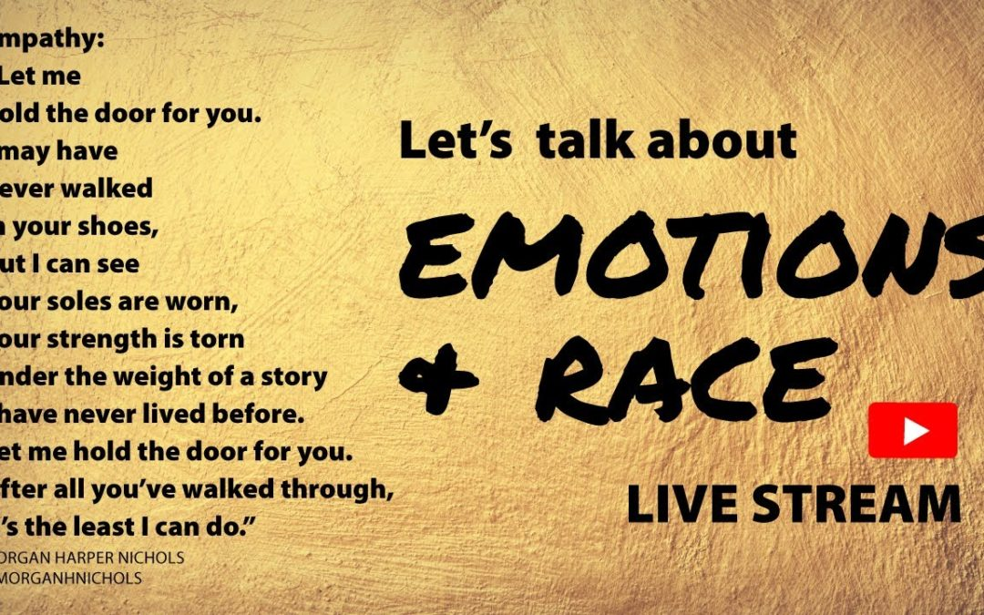 Dialogue: Emotions & Racism (#11.5)