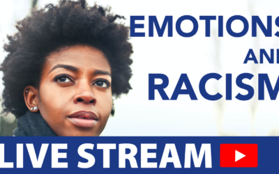 Racism and Re-humanizing Emotions (#25)