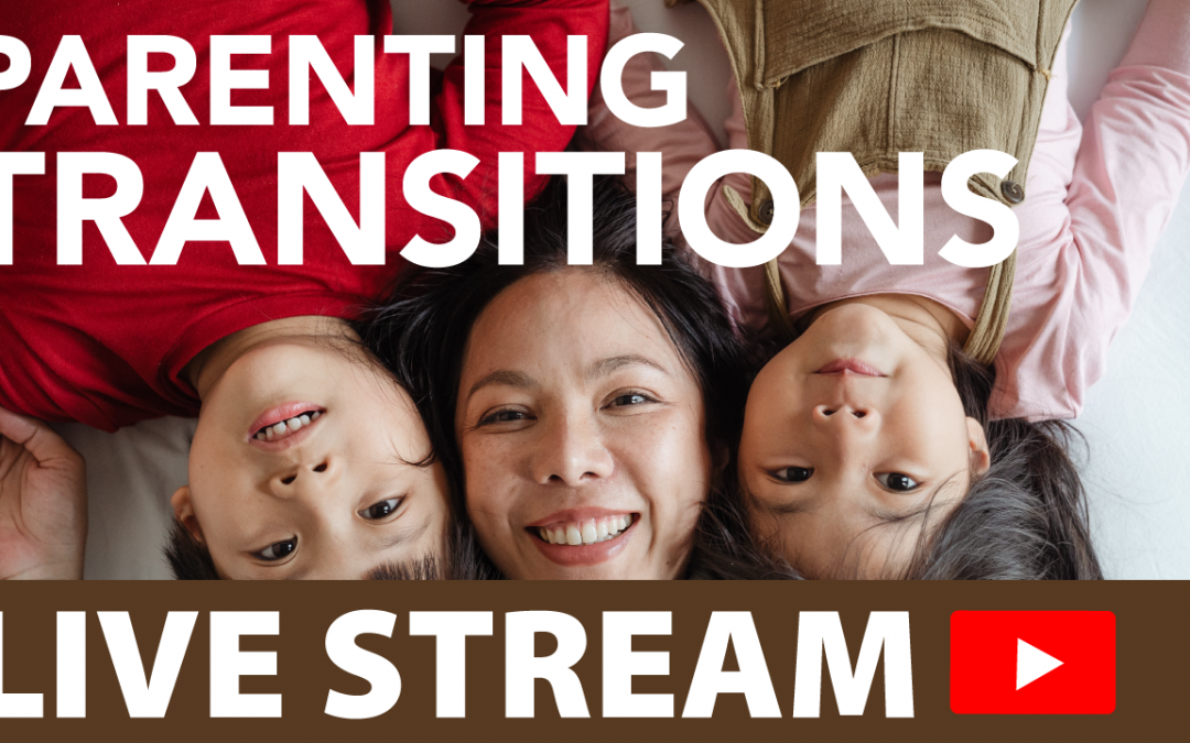 Parenting in Transitions (#26)